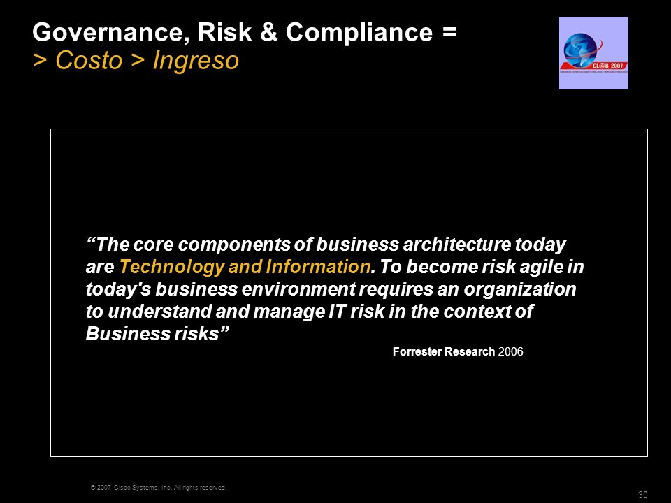 Governance, Risk & Compliance = > Costo > Ingreso