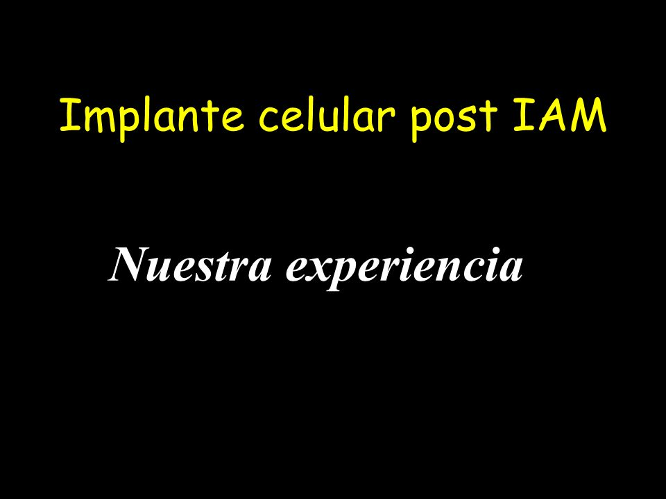 Implante celular post IAM