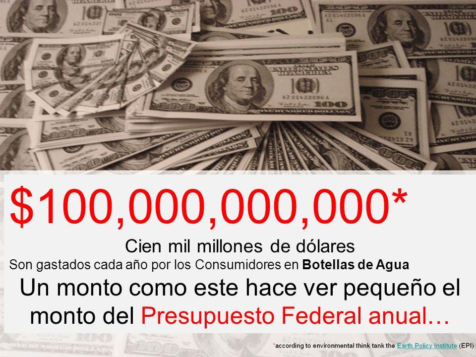 Cien mil millones de dólares