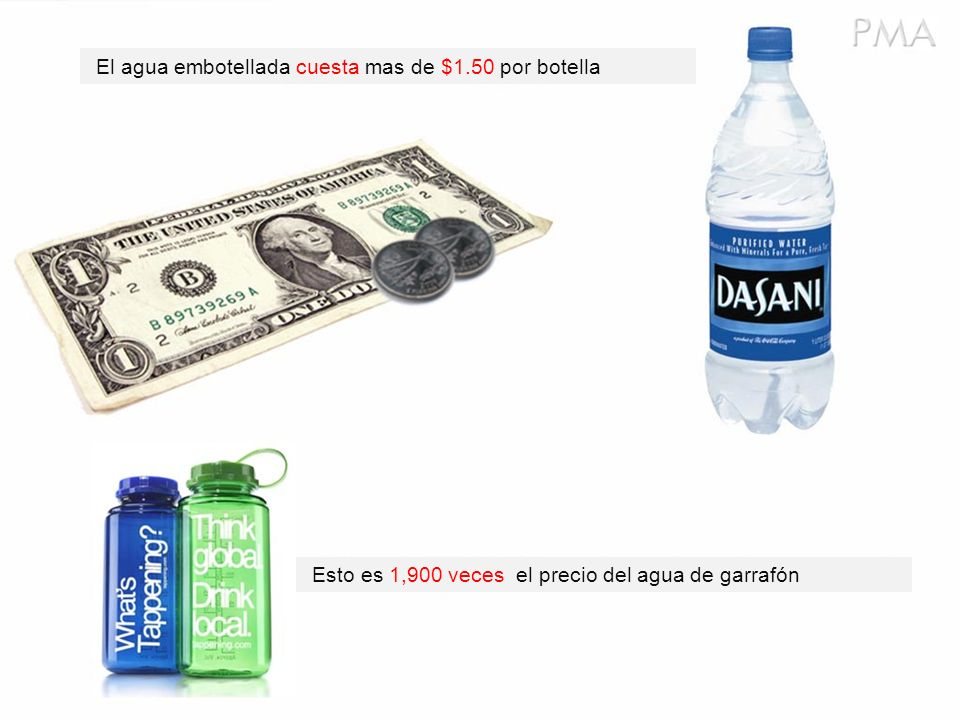 El agua embotellada cuesta mas de $1.50 por botella