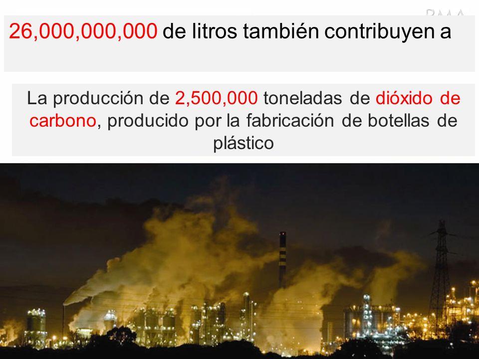 26,000,000,000 de litros también contribuyen a