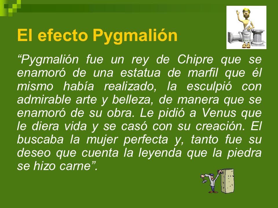 El efecto Pygmalión