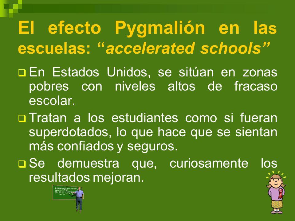 El efecto Pygmalión en las escuelas: accelerated schools