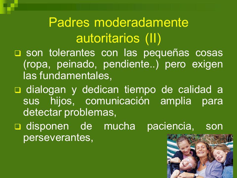 Padres moderadamente autoritarios (II)