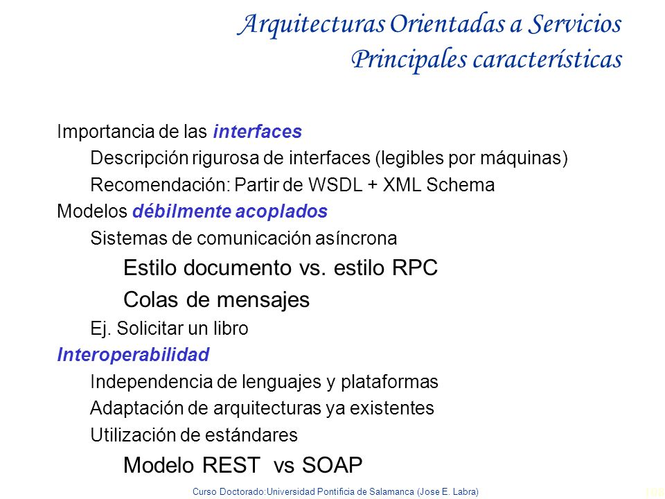 Arquitecturas Orientadas a Servicios Principales características