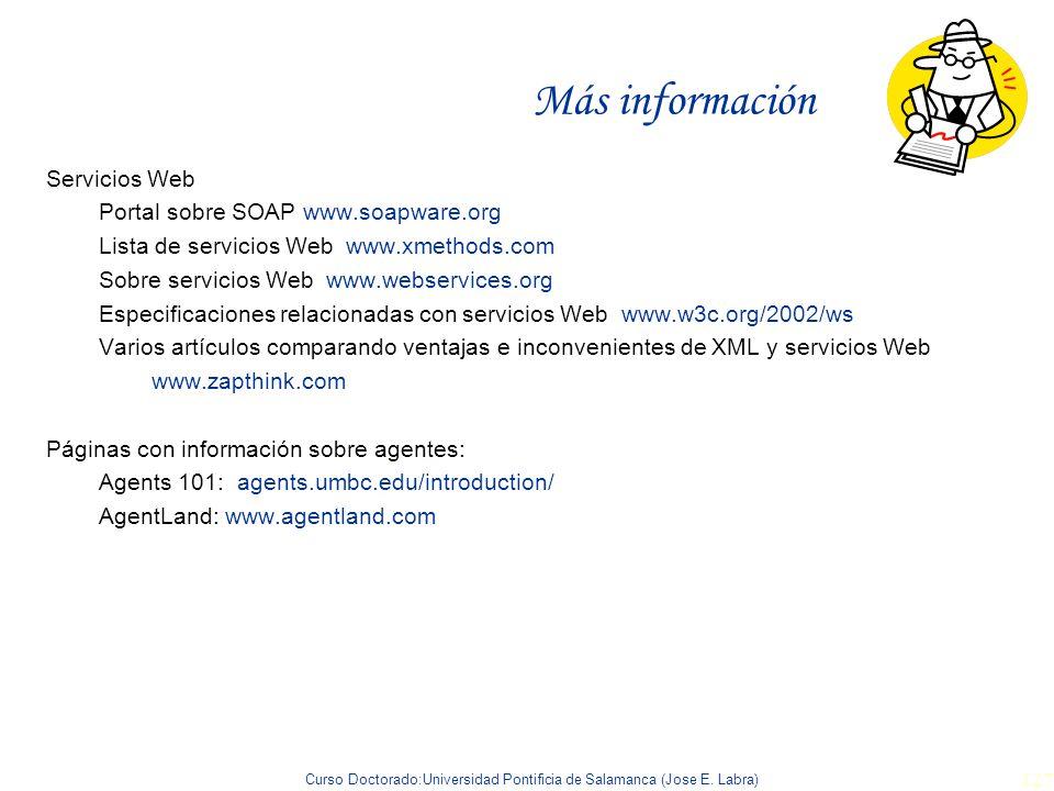Más información Servicios Web Portal sobre SOAP www.soapware.org