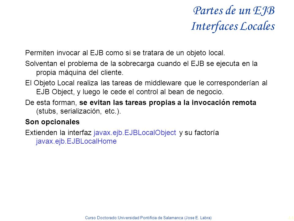 Partes de un EJB Interfaces Locales