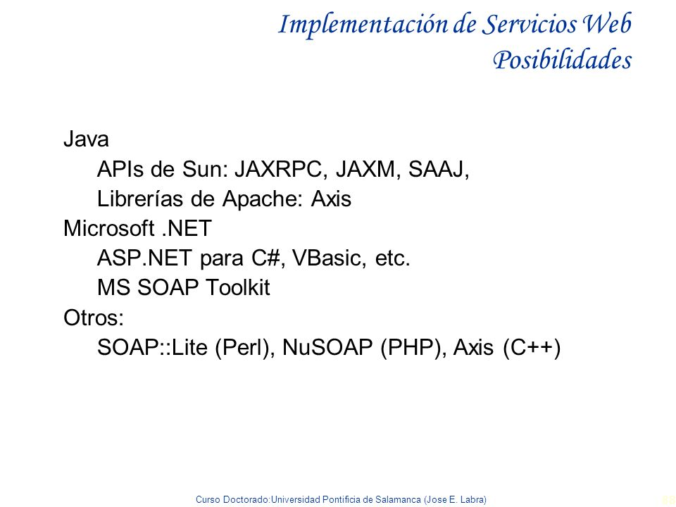 Implementación de Servicios Web Posibilidades