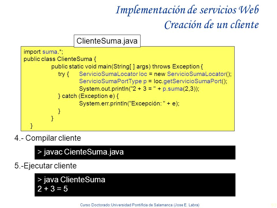 Implementación de servicios Web Creación de un cliente