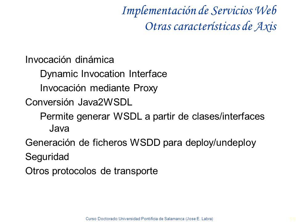 Implementación de Servicios Web Otras características de Axis