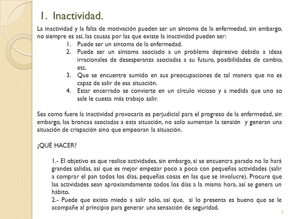 1. Inactividad.