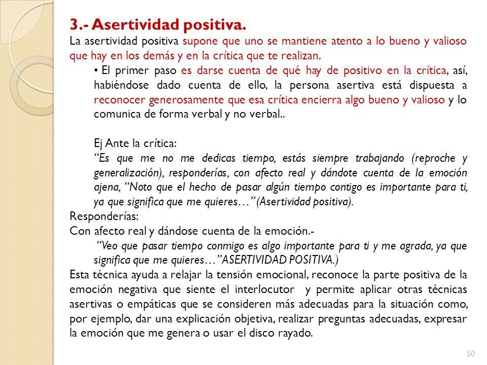 3.- Asertividad positiva.