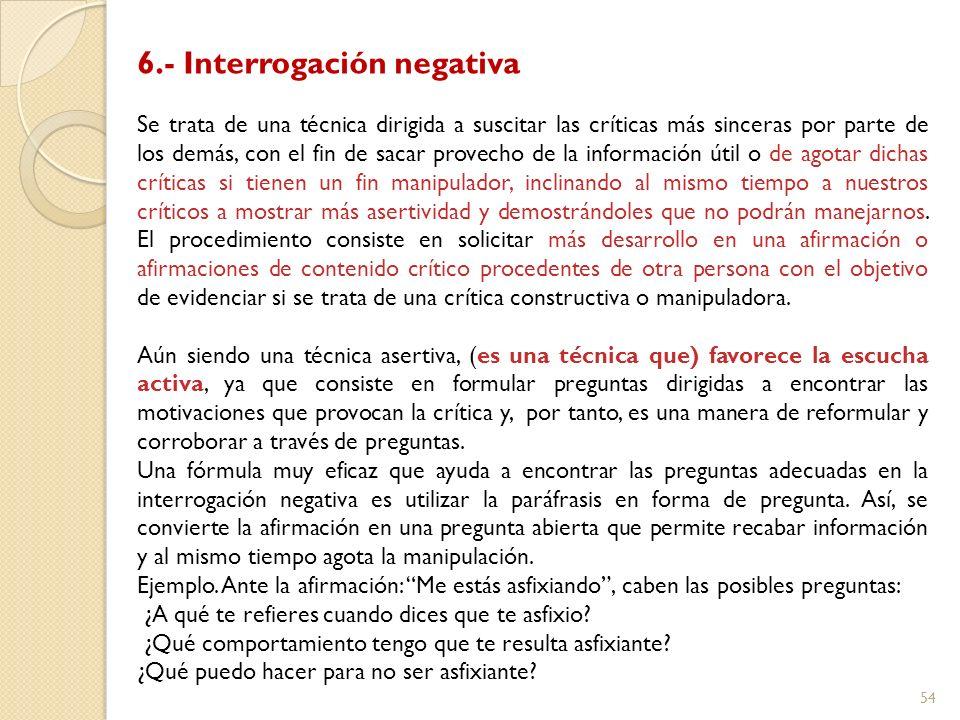 6.- Interrogación negativa