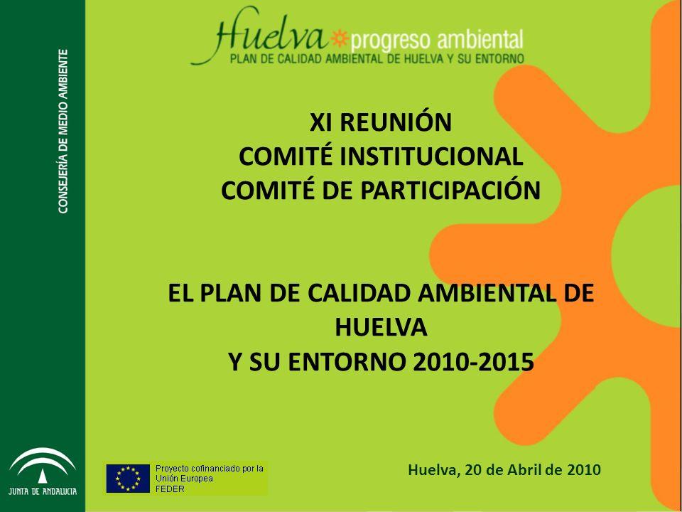 COMITÉ DE PARTICIPACIÓN EL PLAN DE CALIDAD AMBIENTAL DE HUELVA