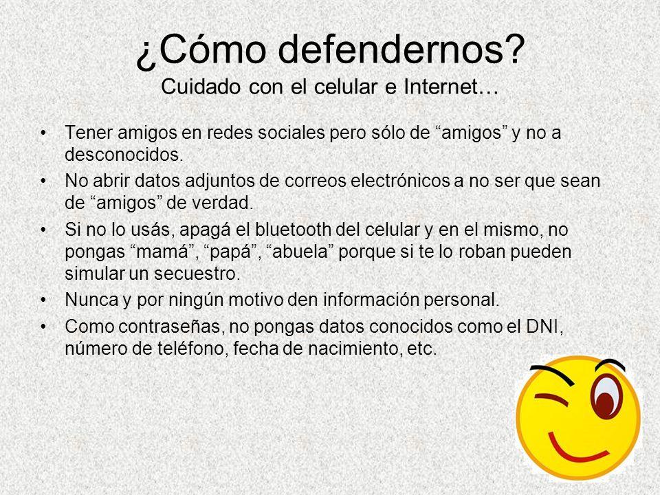 ¿Cómo defendernos Cuidado con el celular e Internet…