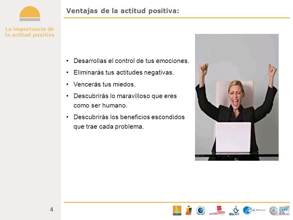Ventajas de la actitud positiva: