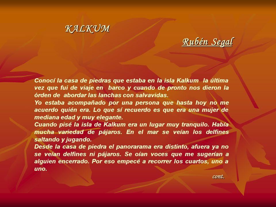 KALKUM Rubén Segal cont.