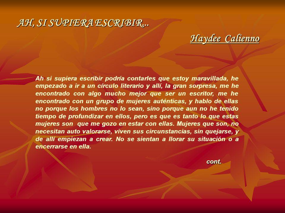 AH, SI SUPIERA ESCRIBIR... Haydee Calienno