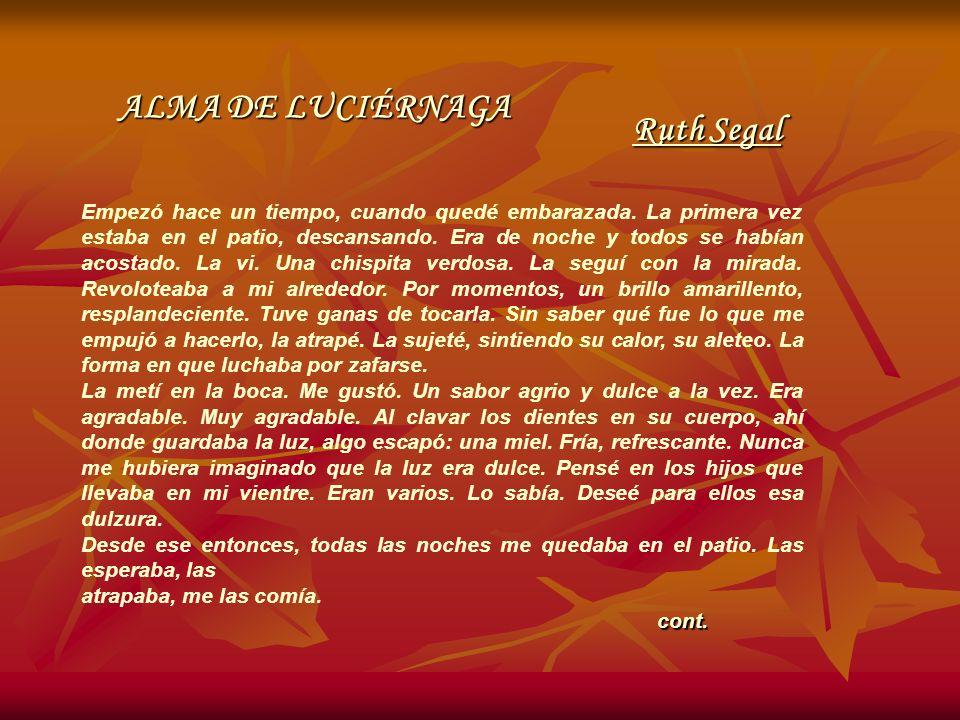 ALMA DE LUCIÉRNAGA Ruth Segal