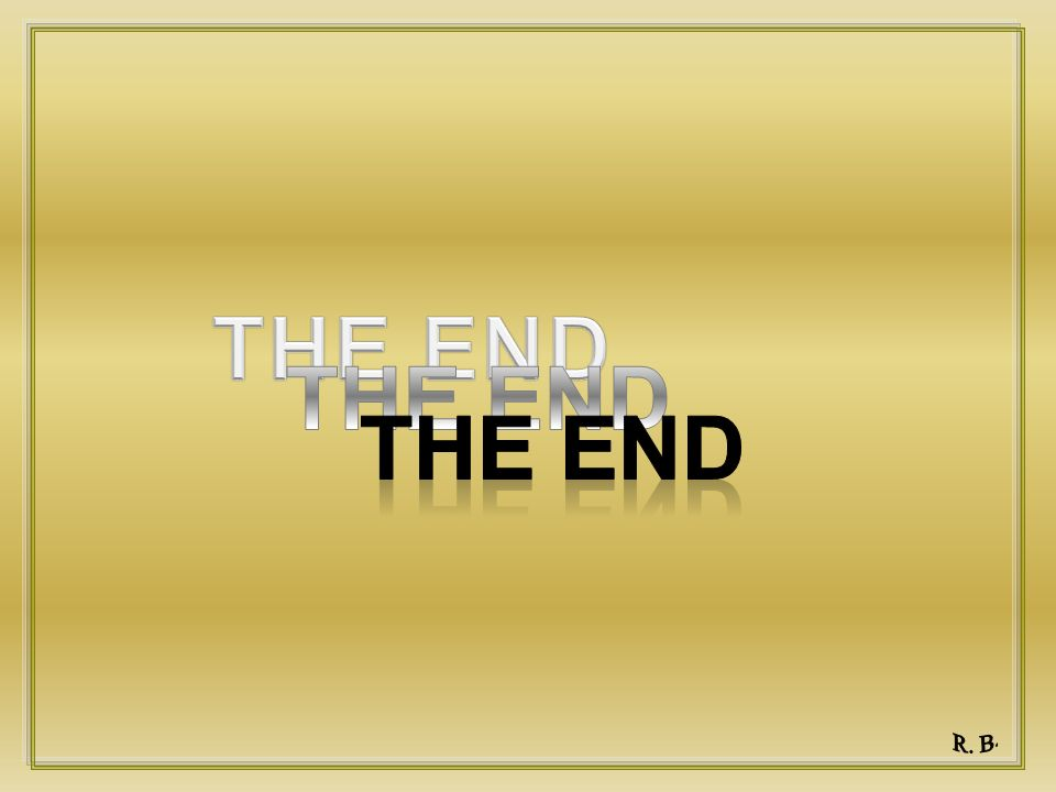 THE END THE END The End R. B.