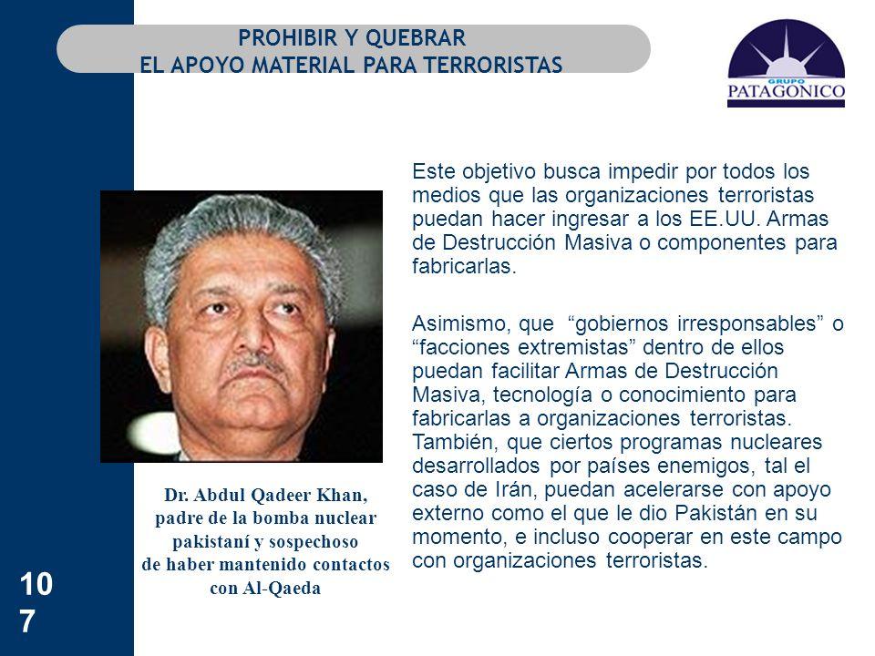 PROHIBIR Y QUEBRAR EL APOYO MATERIAL PARA TERRORISTAS