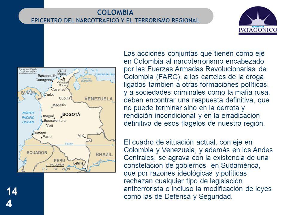 COLOMBIA EPICENTRO DEL NARCOTRAFICO Y EL TERRORISMO REGIONAL