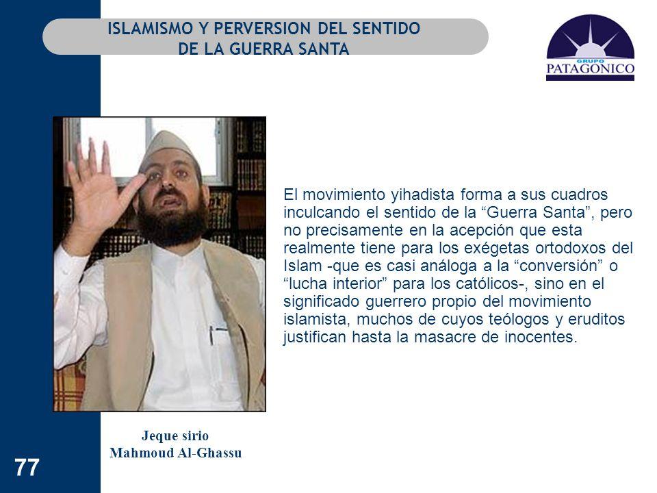 ISLAMISMO Y PERVERSION DEL SENTIDO DE LA GUERRA SANTA