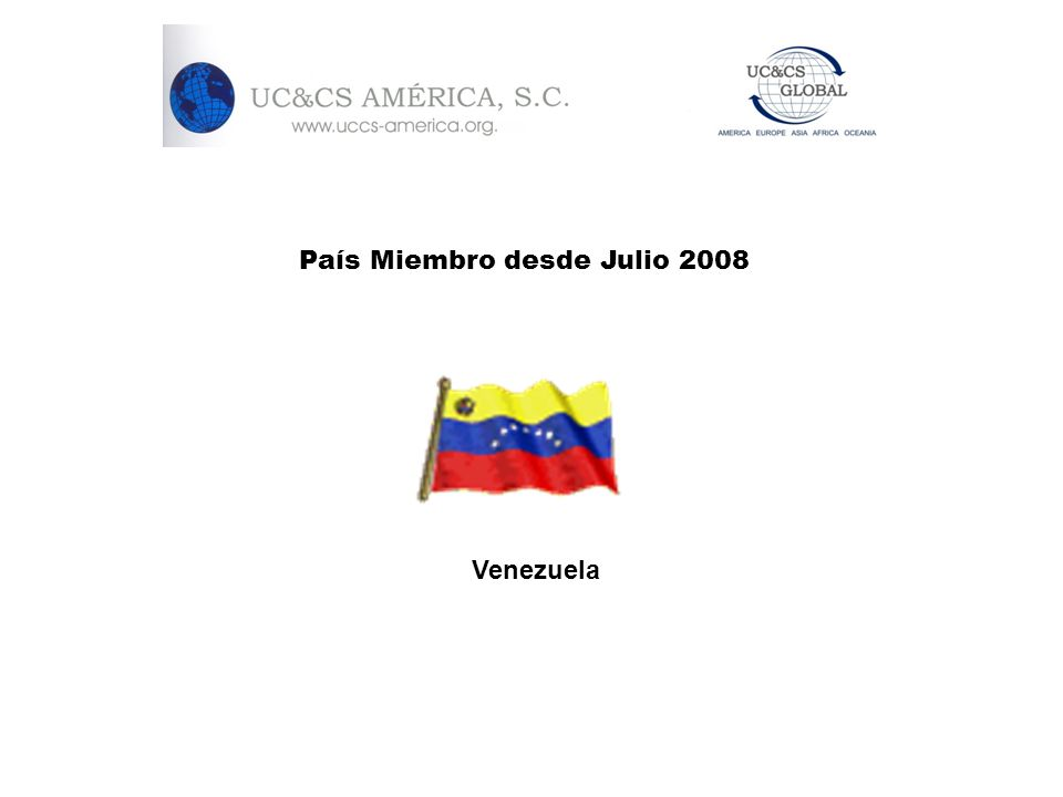 País Miembro desde Julio 2008