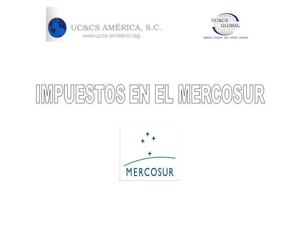 IMPUESTOS EN EL MERCOSUR