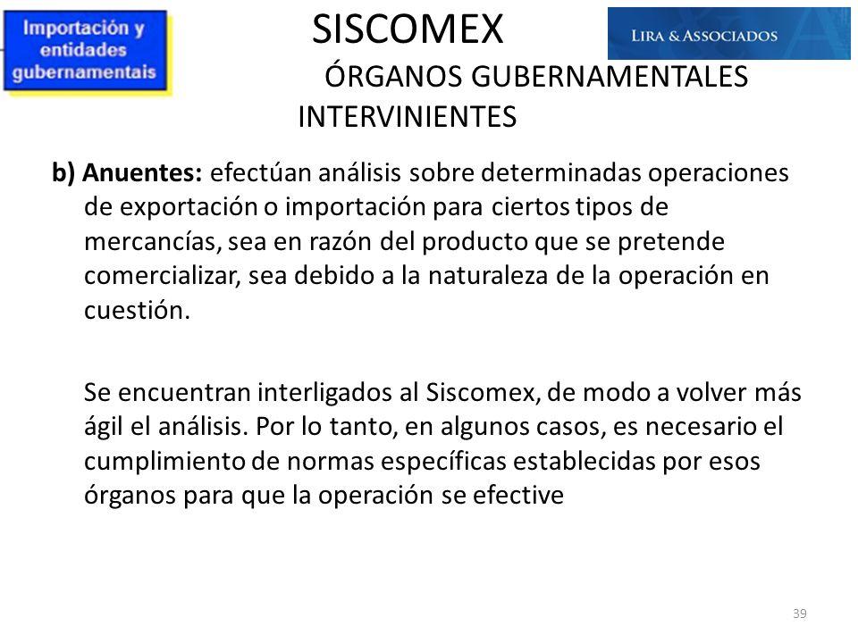SISCOMEX ÓRGANOS GUBERNAMENTALES INTERVINIENTES