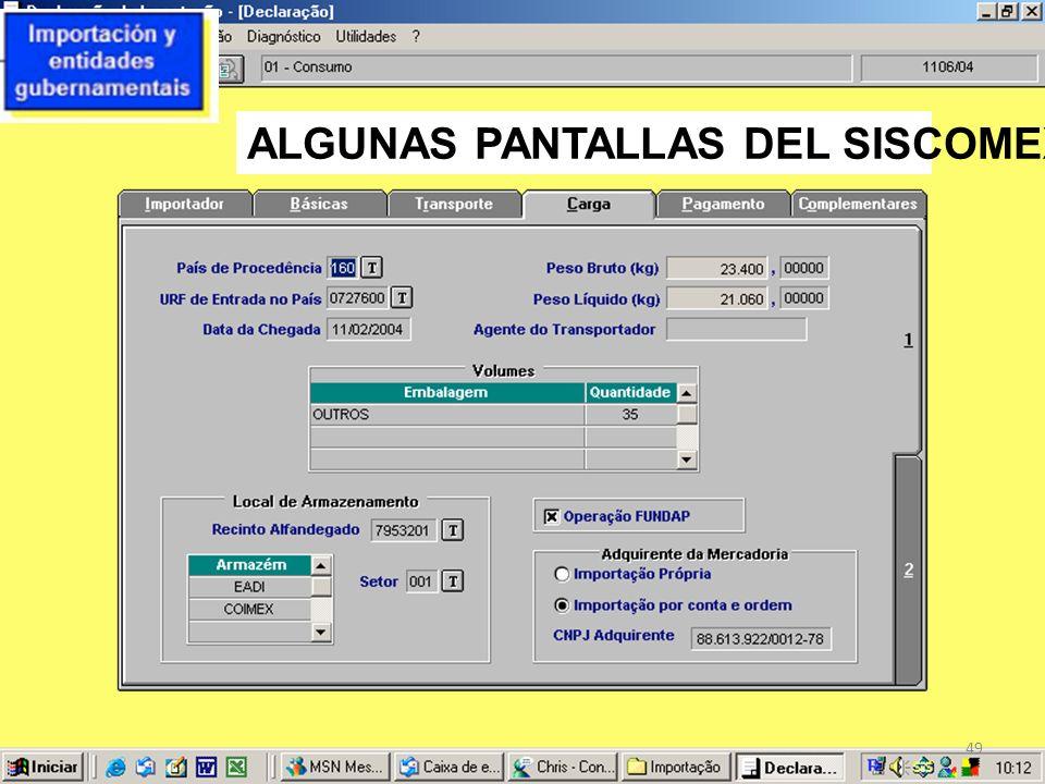 ALGUNAS PANTALLAS DEL SISCOMEX