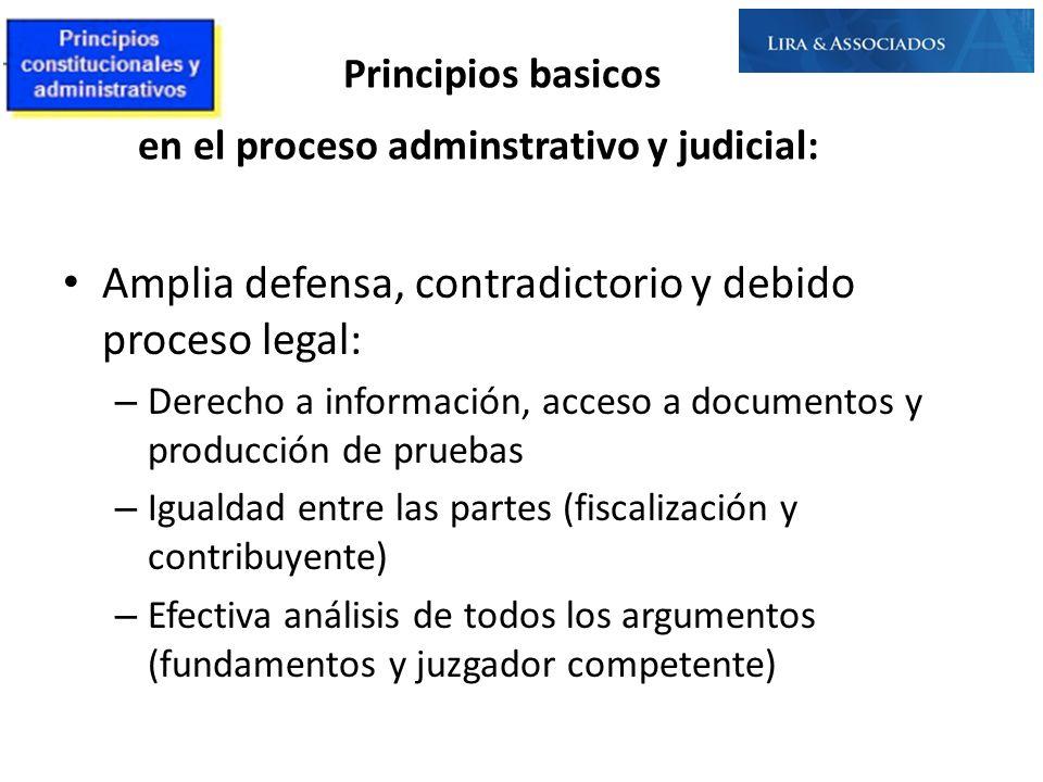 Principios basicos en el proceso adminstrativo y judicial: