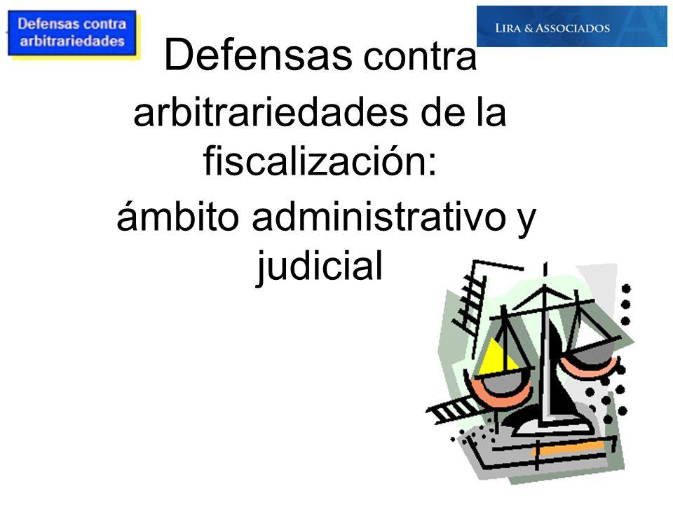 Defensas contra arbitrariedades de la fiscalización: