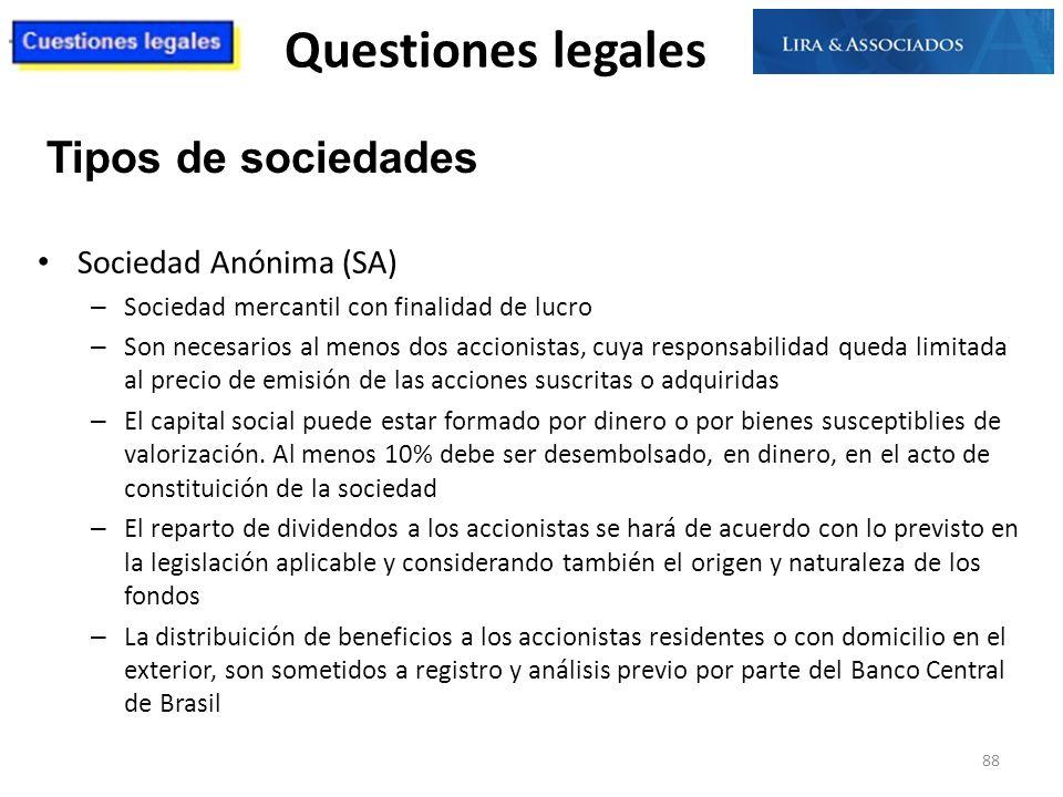 Questiones legales Tipos de sociedades Sociedad Anónima (SA)