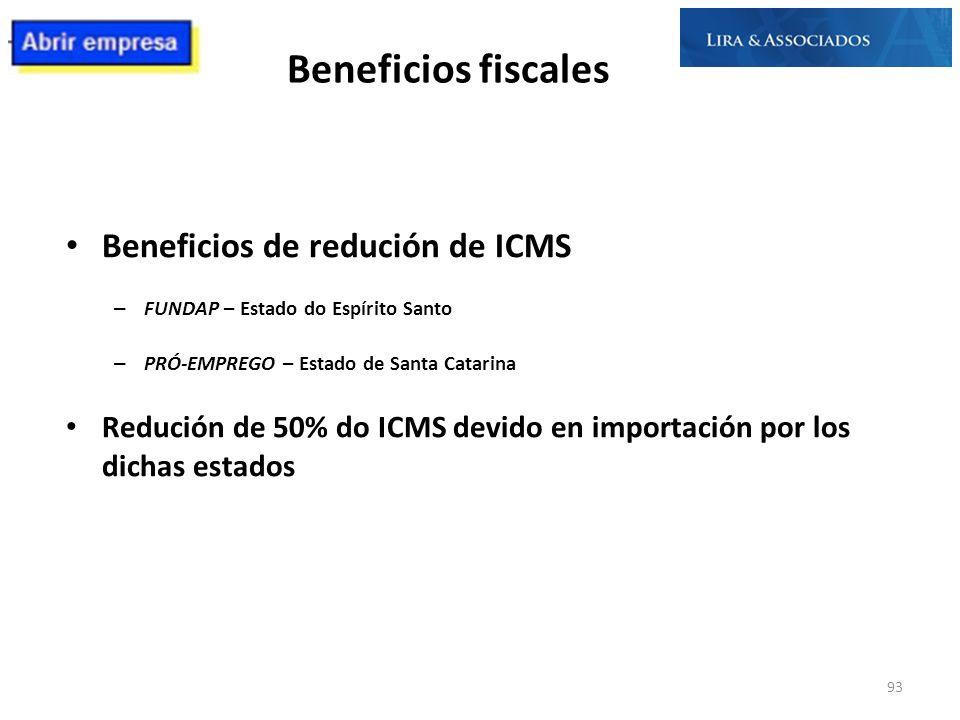 Beneficios fiscales Beneficios de redución de ICMS
