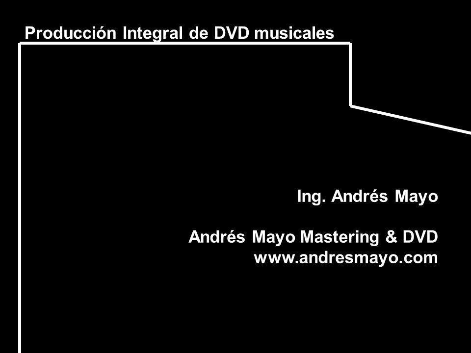 Producción Integral de DVD musicales
