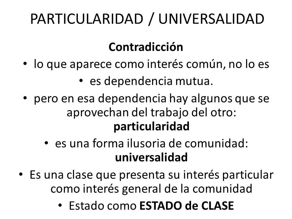 PARTICULARIDAD / UNIVERSALIDAD