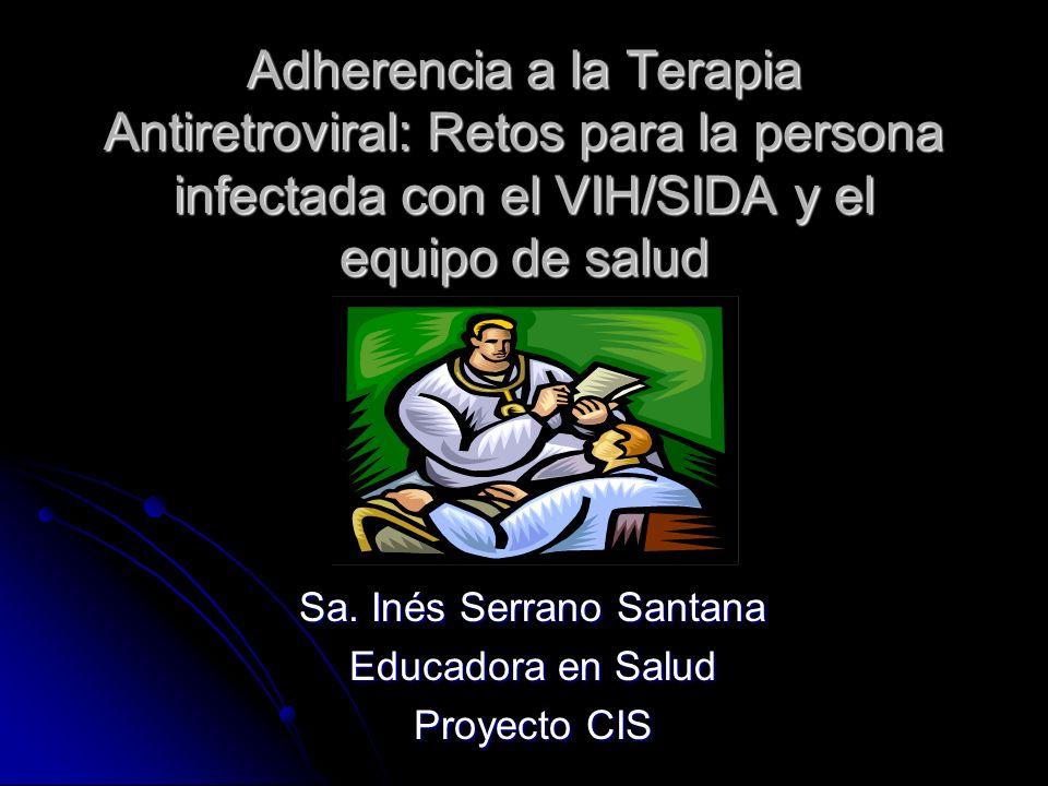 Sa. Inés Serrano Santana Educadora en Salud Proyecto CIS