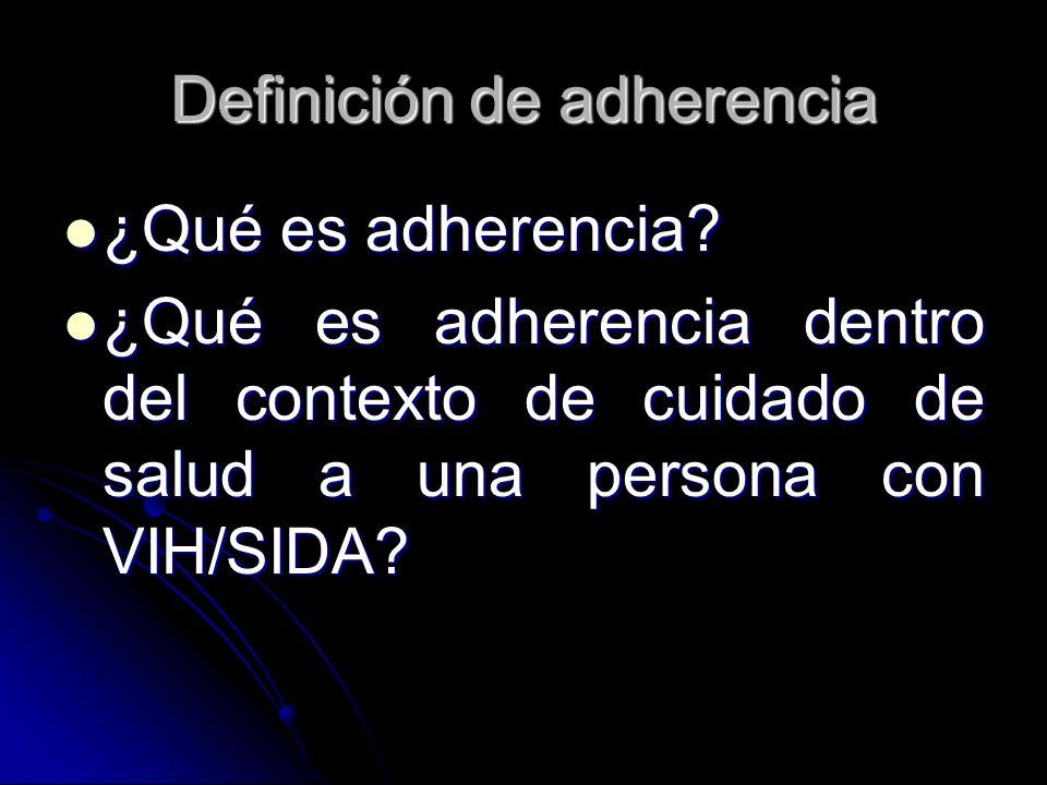 Definición de adherencia