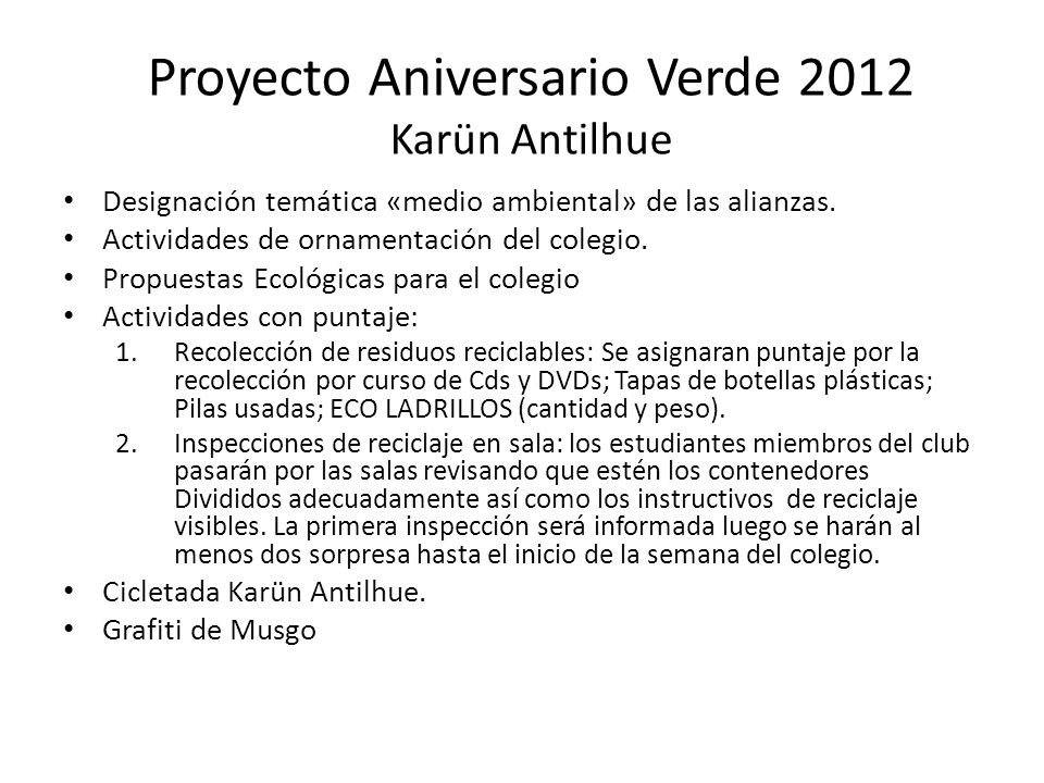 Proyecto Aniversario Verde 2012 Karün Antilhue