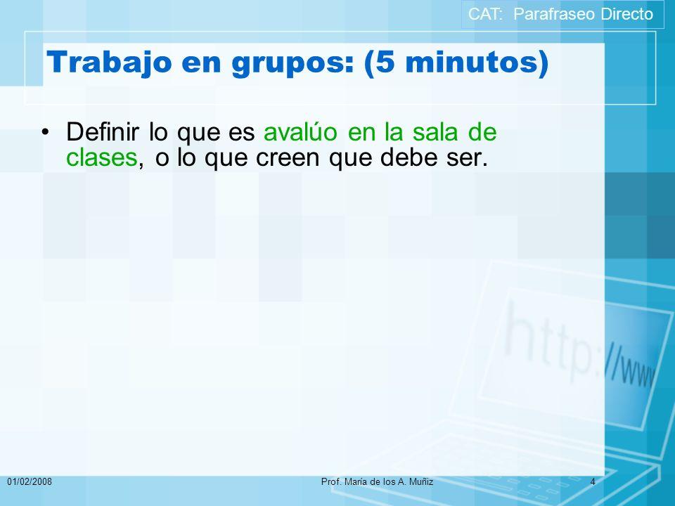 Trabajo en grupos: (5 minutos)