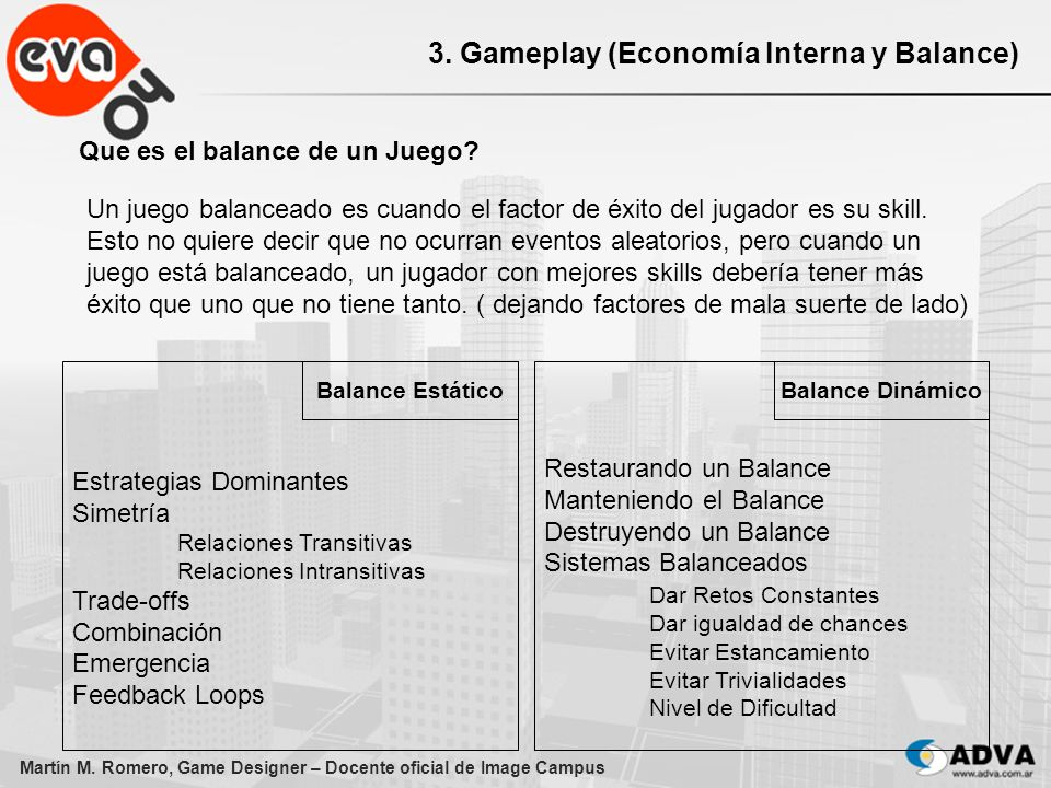 3. Gameplay (Economía Interna y Balance)