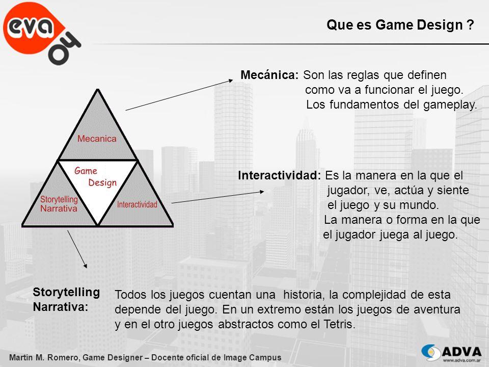 Que es Game Design Mecánica: Son las reglas que definen como va a funcionar el juego. Los fundamentos del gameplay.