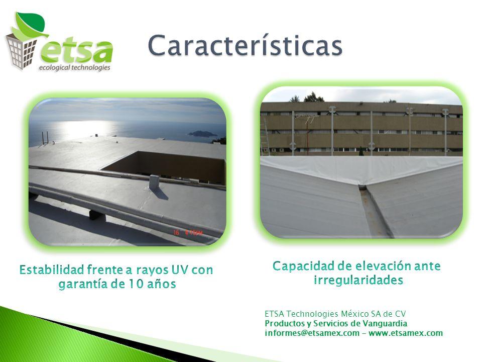 Capacidad de elevación ante Estabilidad frente a rayos UV con