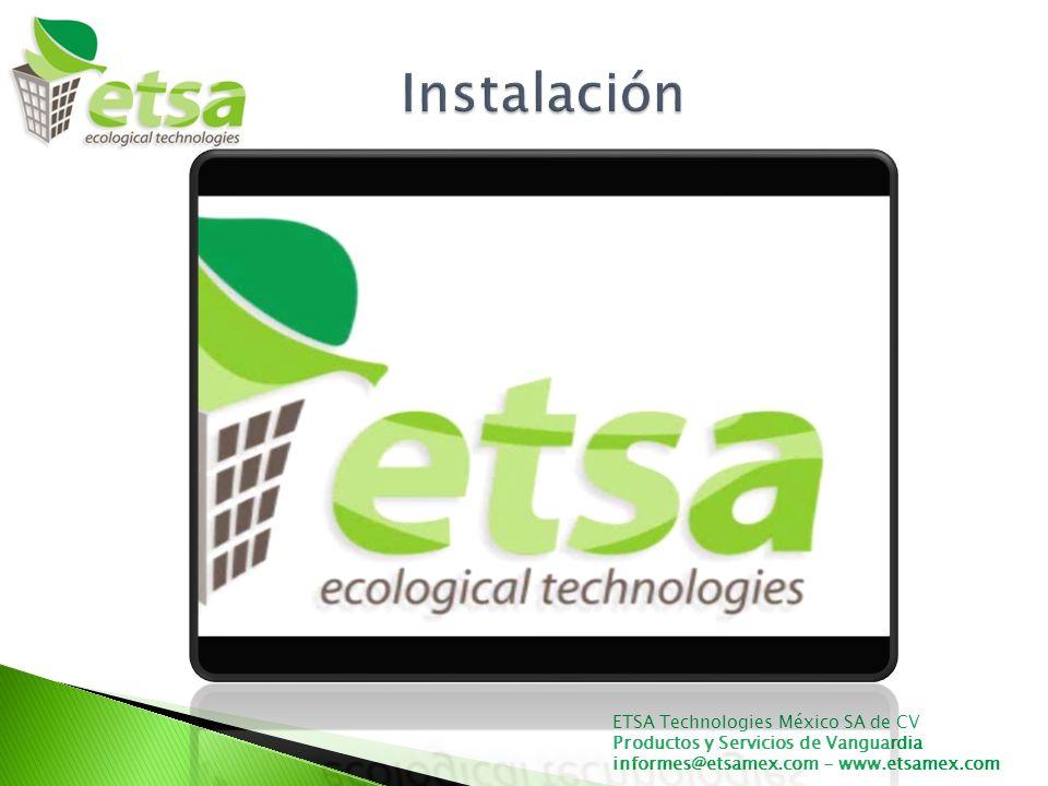 Instalación ETSA Technologies México SA de CV