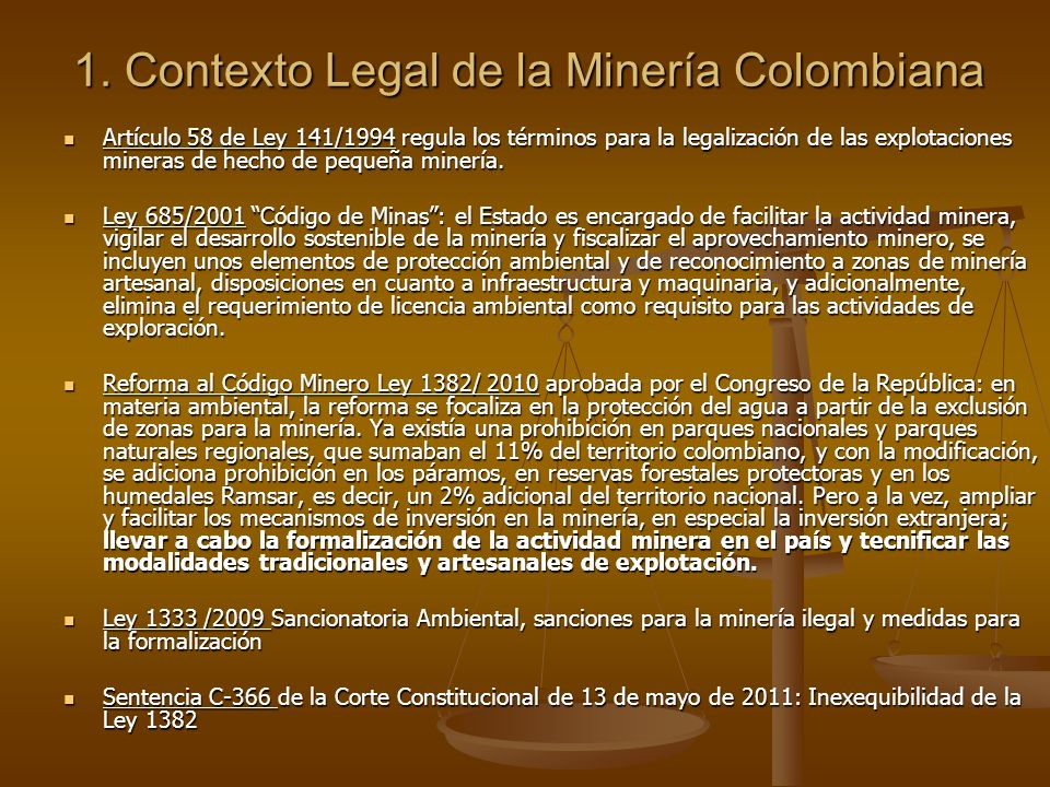 1. Contexto Legal de la Minería Colombiana