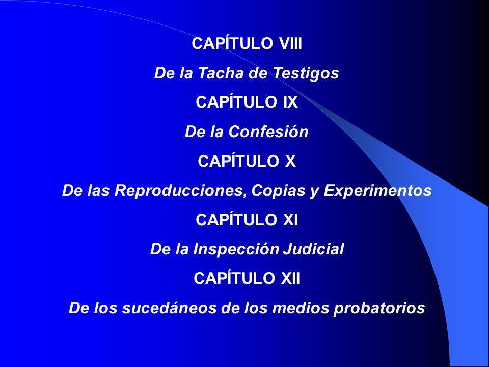 De las Reproducciones, Copias y Experimentos CAPÍTULO XI