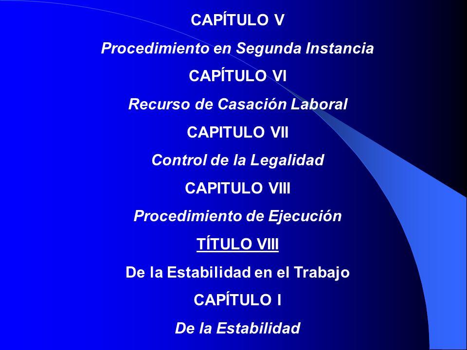 Procedimiento en Segunda Instancia CAPÍTULO VI