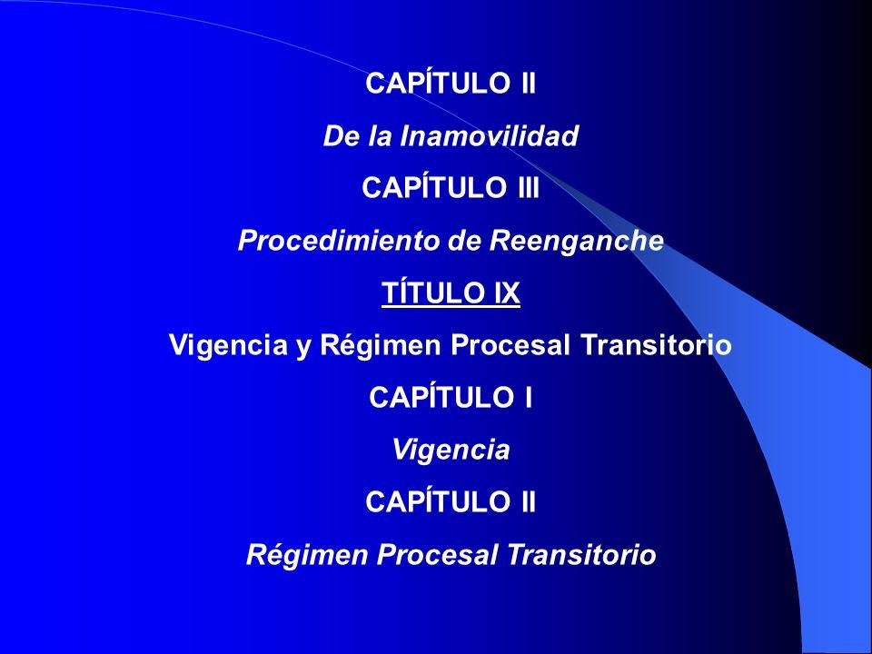 Procedimiento de Reenganche TÍTULO IX