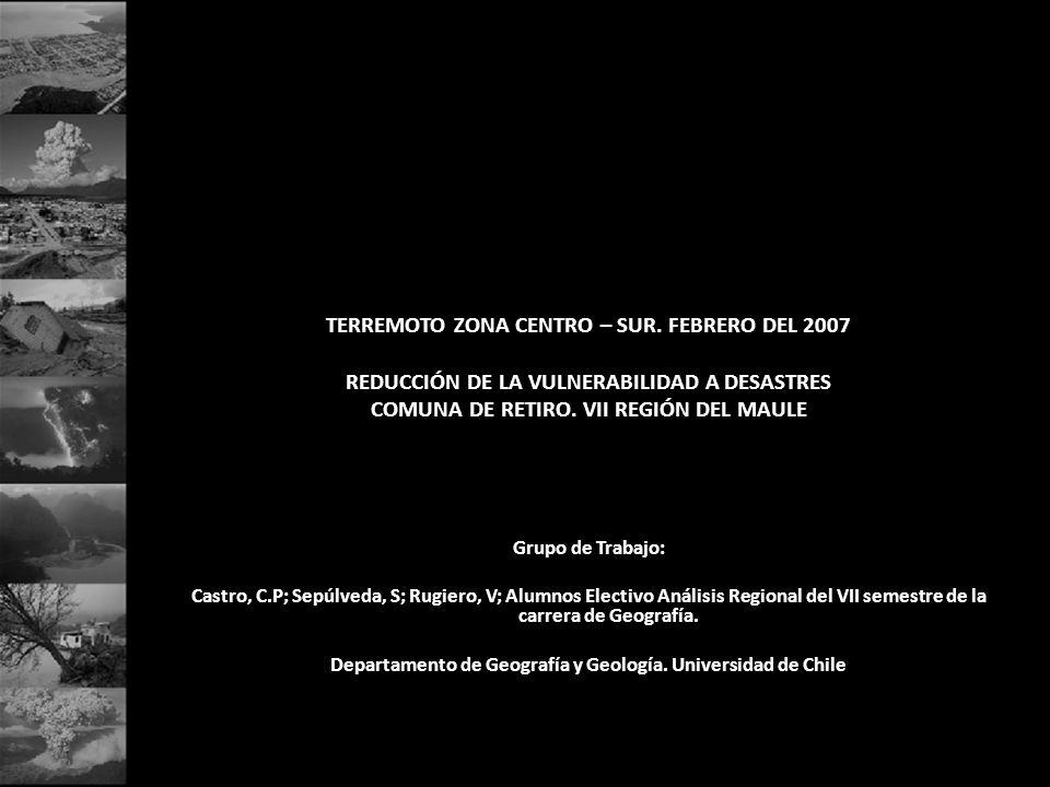 TERREMOTO ZONA CENTRO – SUR. FEBRERO DEL 2007